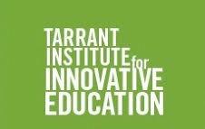 UVM - Tarrant Institute for Innovative Education