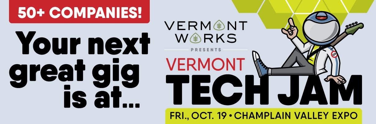 Vermont Tech Jam: Friday, October 19