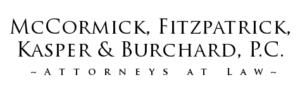 McCormick, Fitzpatrick, Kasper & Burchard, P.C.