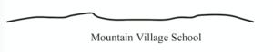 Mountain Village School