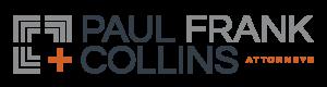 Paul Frank + Collins P.C.