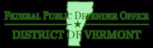 Federal Public Defender, District of Vermont