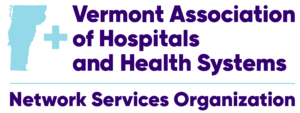 Vermont Association of Hospitals and Health Systems (VAHHS) - Network Services Organization (NSO)